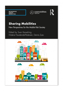 Cover Picture of Sharing Mobilities: New Perspectives for the Mobile Risk Society